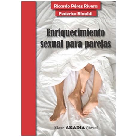 ENRIQUECIMIENTO SEXUAL PARA PAREJAS.