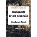 DROGAS DE ABUSO. ASPECTOS TOXICOLOGICOS