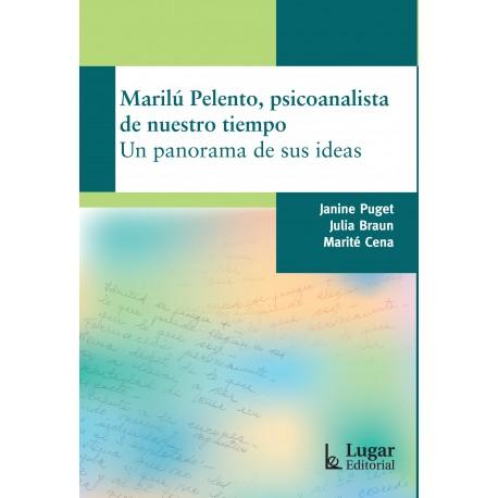 Marilú Pelento, psicoanalista de nuestro tiempo
