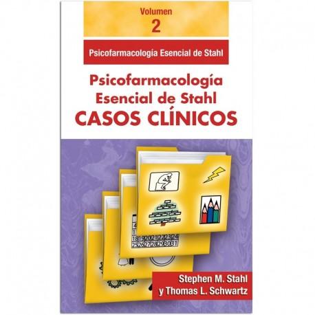 STHAL CASOS CLÍNICOS: VOL. 2 PSICOFARMACOLOGÍA ESENCIAL