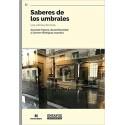 SABERES DE LOS UMBRALES. Los oficios del lazo