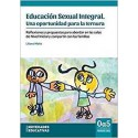 EDUCACIÓN SEXUAL INTEGRAL. Una oportunidad para la ternura