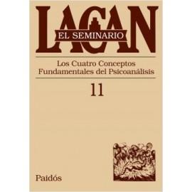 EL SEMINARIO DE JACQUES LACAN 11. Los cuatro conceptos fundamentales del psicoanálisis