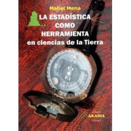 LA ESTADÍSTICA COMO HERRAMIENTA EN CIENCIAS DE LA TIERRA