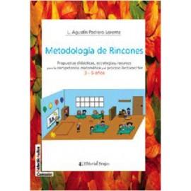 METODOLOGÍA DE RINCONES. Propuestas didácticas, estrategias y recursos para la competencia matemática y el proceso lectoescritor