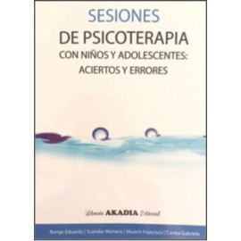 SESIONES DE PSICOTERAPIA CON NIÑOS Y ADOLESCENTES: Aciertos y Errores
