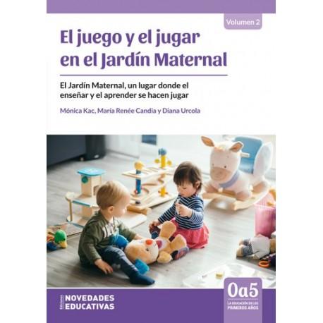 EL JUEGO Y EL JUGAR EN EL JARDÍN MATERNAL