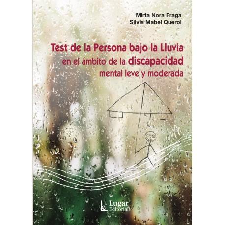 TEST DE LA PERSONA BAJO LA LLUVIA EN EL ÁMBITO DE LA DISCAPACIDAD MENTAL LEVE O MODERADA