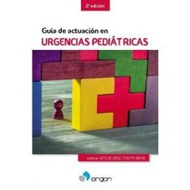 GUÍA DE ACTUACIÓN EN URGENCIAS PEDIÁTRICAS. 2ª EDICIÓN