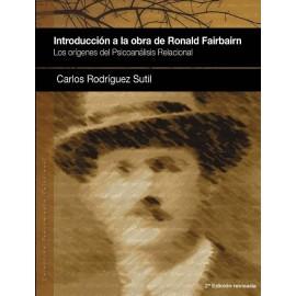 Introducción a la Obra de Ronald Fairbairn. los Orígenes del Psicoanálisis Relacional.