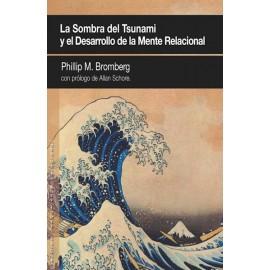 LA SOMBRA DEL TSUNAMI y el desarrollo de la mente relacional