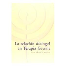 La Relacion Dialogal en Terapia Gestalt