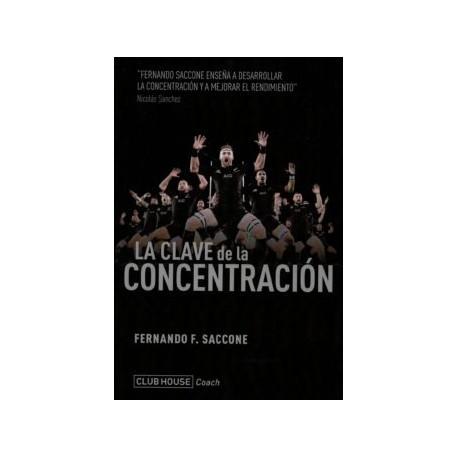 LA CLAVE DE LA CONCENTRACION