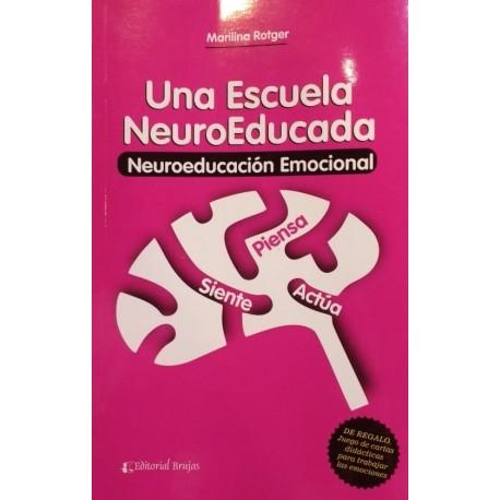 UNA ESCUELA NEUROEDUCADA. Neuro-educación Emocional