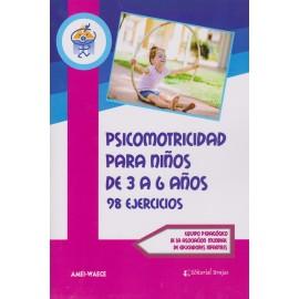 PSICOMOTRICIDAD EN NIÑOS DE 3 A 6 años. 98 Ejercicios