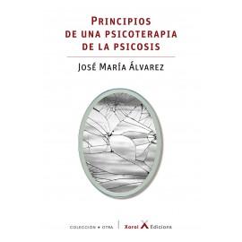 PRINCIPIOS DE UNA PSICOTERAPIA DE LA PSICOSIS