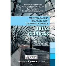 CONCEPTUALIZACIÓN Y TRATAMIENTO DE LOS TRARTORNOS DE ANSIEDAD