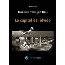 LA CAPITAL DEL OLVIDO