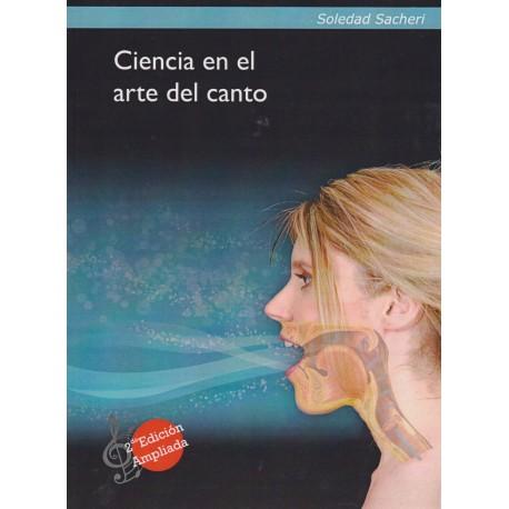 CIENCIA EN EL ARTE DEL CANTO. SEGUNDA EDICIÓN AMPLIADA