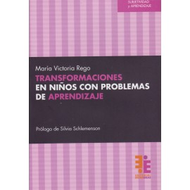 TRANSFORMACIONES EN NIÑOS CON PROBLEMAS DE APRENDIZAJE