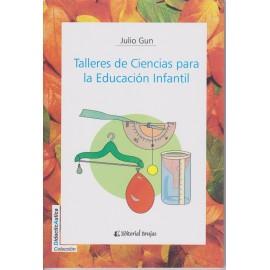 TALLERES DE CIENCIAS PARA LA EDUCACIÓN INFANTIL.