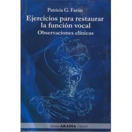 EJERCICIOS PARA RESTAURAR LA FUNCIÓN VOCAL. Observaciones clínicas