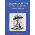 TERAPIA COGNITIVA CON NIÑOS Y ADOLESCENTES. Aportes técnicos – 3ra.edición