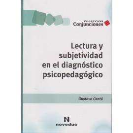 LECTURA Y SUBJETIVIDAD EN EL DIAGNÓTICO PSICOPEDAGÓGICO