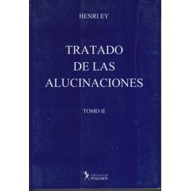 TRATADO DE LAS ALUCINACIONES - Volúmen II