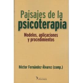 PAISAJES DE LA PSICOTERAPIA. Modelos, aplicaciones y procedimientos