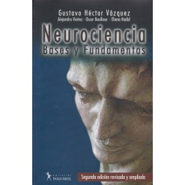 NEUROCIENCIA. Bases y Fundamentos