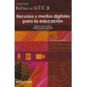 RECURSOS Y MEDIOS DIGITALES PARA LA EDUCACIÓN