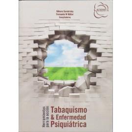 TABAQUISMO & ENFERMEDAD PSIQUIÁTRICA. Herramientas para la acción