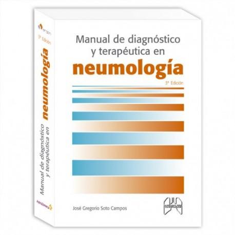 MANUAL DE DIAGNÓSTICO Y TERAPÉUTICA EN NEUMOLOGÍA (3ª Edición)