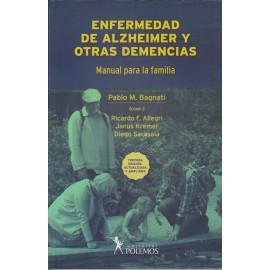 ENFERMEDAD DE ALZHEIMER Y OTRAS DEMENCIAS. Manual para la familia