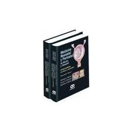 Medicina Neonatal y Perinatal de Martin y Fanaroff. Enfermedades en fetos y lactantes. Volumen 1. 2 Vols
