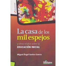 LA CASA DE LOS MIL ESPEJOS