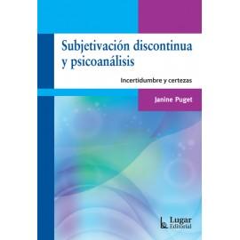 SUBJETIVACIÓN DISCONTINUADA Y PSICOANALISIS