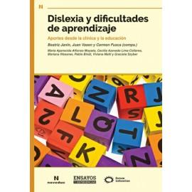 DISLEXIA Y DIFICULTADES DE APRENDIZAJE. Aportes desde la clínica y la educación.