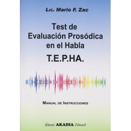 TEST DE EVALUACIÓN PROSÓDICA EN EL HABLA. T.E.P.H.A. - Manual de instrucciones, Cuadernillo de láminas y hoja de registro
