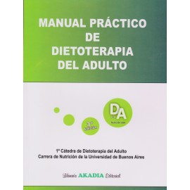 MANUAL PRÁCTICO DE DIETOTERAPIA DEL ADULTO