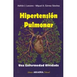 HIPERTENSIÓN PULMONAR. Una enfermedad olvidada