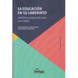 LA EDUCACIÓN EN SU LABERINTO Análisis y propuestas para una salida  (Incluye juego de cartas educativas)