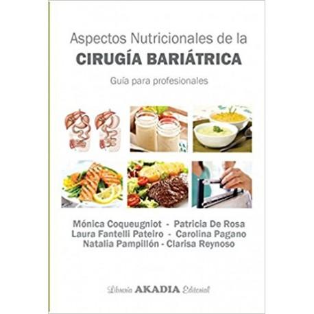 ASPECTOS NUTRICIONALES DE LA CIRUGÍA BARIÁTRICA. Guía para profesionales.