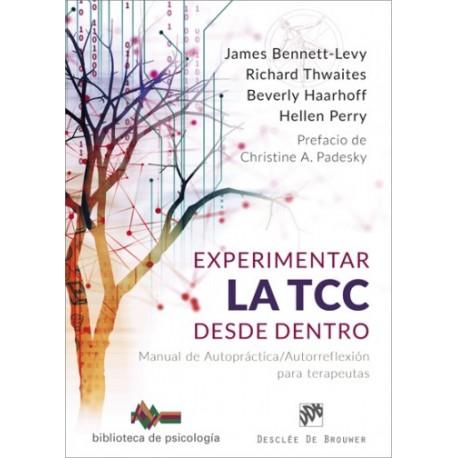 Experimentar la TCC desde dentro.Manual de Autopráctica/Autorreflexión para terapeutas