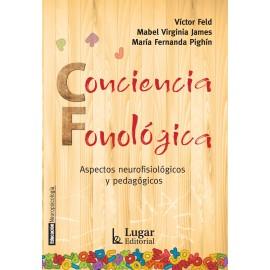 CONCIENCIA FONOLÓGICA. Aspectos neurofisiológicos y pedagógicos.