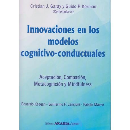 INNOVACIONES EN LOS MODELOS COGNITIVO-CONDUCTUALES.