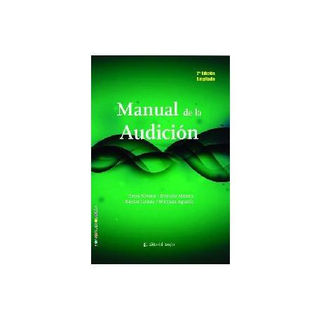 MANUAL DE LA AUDICIÓN. 2DA EDICION AMPLIADA.