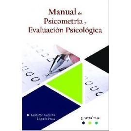MANUAL DE PSICOMETRÍA Y EVALUACIÓN PSICOLÓGICA.