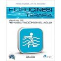 HIDROCINESITERAPIA. MANUAL DE REHABILITACION EN EL AGUA